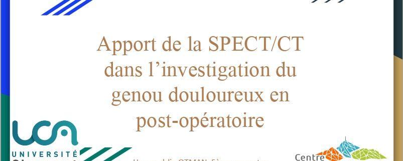 Apport de la SPECT/CT dans l'investigation du genou douloureux en post-opératoire – H OTMAN