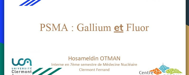 PSMA : Gallium et Fluor